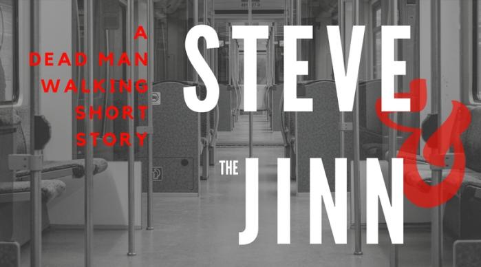 Steve and the Jinn: PartOne